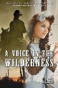 A VOICE IN THE WILDERNESS by G.L. Hill (EBOOK)
