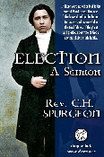 ELECTION by Charles Haddon Spurgeon