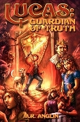 Lucas: Guardian of Truth By M.R. Anglin (iPad/epub)