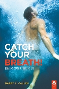 CATCH YOUR BREATH! by Barry Callen (Kindle/Mobi)