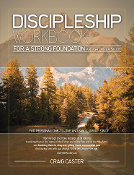 DISCIPLESHIP WORKBOOK FOR A STRONG FOUNDATION—Men's Design