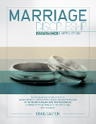 MARRIAGE DISCIPLESHIP WORKBOOK by Craig Caster
