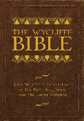 THE WYCLIFFE BIBLE: Hard Cover Edition
