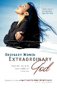 ORDINARY WOMEN, EXTRAORDINARY GOD By Hesterly & Macintosh