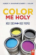 COLOR ME HOLY by Hubert P. Harriman & Barry Callen