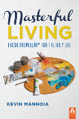 MASTERFUL LIVING by Kevin Mannoia (iPad/epub)