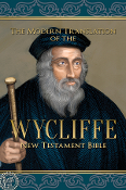 THE MODERN TRANSLATION of the WYCLIFFE NEW TESTAMENT BIBLE