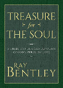 TREASURE FOR THE SOUL by Ray Bentley
