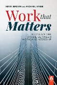 WORK THAT MATTERS by Kevin Brown & Michael Wiese