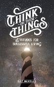 THINK ON THESE THINGS by Ray Bentley