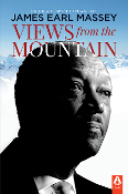 VIEWS FROM THE MOUNTAIN: Select Writings of James Earl Massey